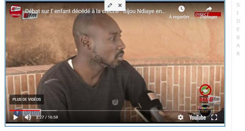 Le Père du Bébé Mort à la créche de vive voix: Bijou Ndiaye en larmes….